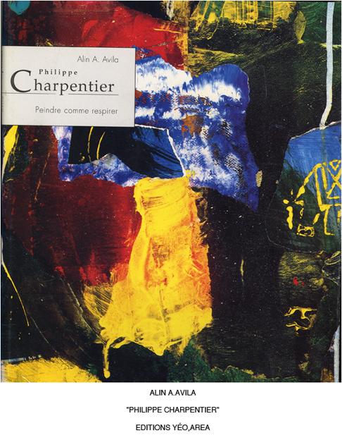 Monographie  Charpentier   textes Alin Avila   YEO éditions
